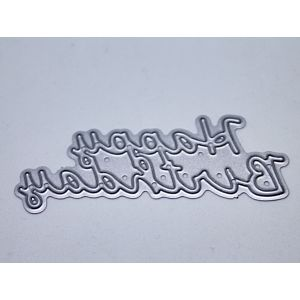 Hand Written Happy Birthday - Cutting Die